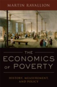 Foto Cover di Economics of Poverty: History, Measurement, and Policy, Ebook inglese di Martin Ravallion, edito da Oxford University Press