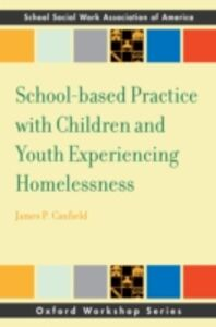 Foto Cover di School-based Practice with Children and Youth Experiencing Homelessness, Ebook inglese di James Canfield, edito da Oxford University Press