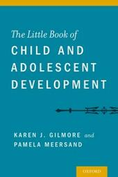 Little Book of Child and Adolescent Development