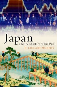 Ebook in inglese Japan and the Shackles of the Past Murphy, R. Taggart