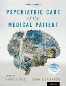 Foto Cover di Psychiatric Care of the Medical Patient, Ebook inglese di Barry S. Fogel,Donna B. Greenberg, edito da Oxford University Press