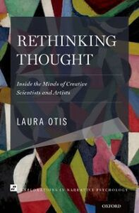 Ebook in inglese Rethinking Thought: Inside the Minds of Creative Scientists and Artists Otis, Laura