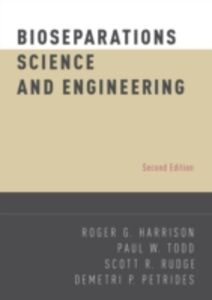 Ebook in inglese Bioseparations Science and Engineering Harrison, Roger G. , Rudge, Scott R. , Todd, Paul W.