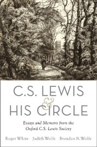 Ebook in inglese C. S. Lewis and His Circle: Essays and Memoirs from the Oxford C.S. Lewis Society -, -