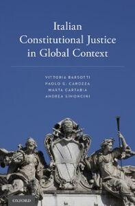 Foto Cover di Italian Constitutional Justice in Global Context, Ebook inglese di AA.VV edito da Oxford University Press