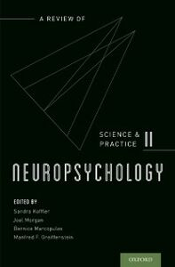 Foto Cover di Neuropsychology: A Review of Science and Practice, Vol. 2, Ebook inglese di  edito da Oxford University Press