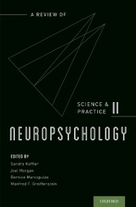 Ebook in inglese Neuropsychology: A Review of Science and Practice, Vol. 2 -, -