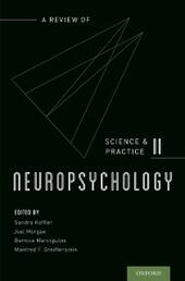 Neuropsychology: A Review of Science and Practice, Vol. 2