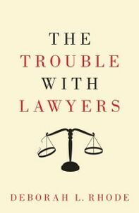 Ebook in inglese Trouble with Lawyers Rhode, Deborah L.