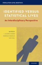 Identified versus Statistical Lives: An Interdisciplinary Perspective