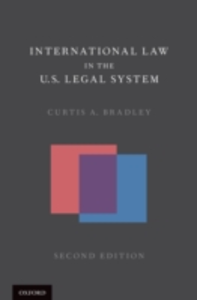 Ebook in inglese International Law in the U.S. Legal System Bradley, Curtis A.