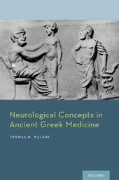 Neurological Concepts in Ancient Greek Medicine