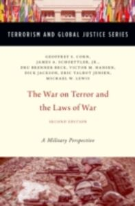 Ebook in inglese War on Terror and the Laws of War: A Military Perspective Brenner-Beck, Dru , Corn, Geoffrey S. , Hansen , Jackson, Richard B. Dick