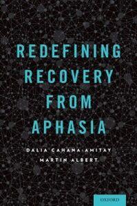 Ebook in inglese Redefining Recovery from Aphasia Albert, Martin , Cahana-Amitay, Dalia