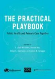 Ebook in inglese Practical Playbook: Public Health and Primary Care Together -, -