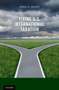 Foto Cover di Fixing U.S. International Taxation, Ebook inglese di Daniel N. Shaviro, edito da Oxford University Press