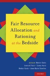 Foto Cover di Fair Resource Allocation and Rationing at the Bedside, Ebook inglese di  edito da Oxford University Press