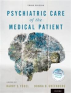 Ebook in inglese Psychiatric Care of the Medical Patient Fogel, Barry S. , Greenberg, Donna B.