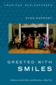 Foto Cover di Greeted With Smiles: Bukharian Jewish Music and Musicians in New York, Ebook inglese di Evan Rapport, edito da Oxford University Press