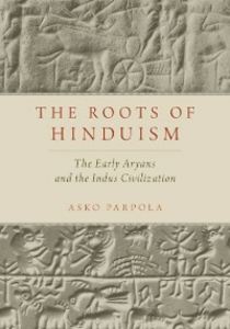Ebook in inglese Roots of Hinduism: The Early Aryans and the Indus Civilization Parpola, Asko