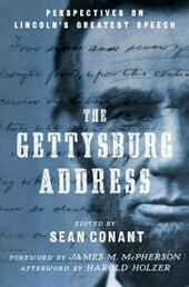 Gettysburg Address: Perspectives on Lincolns Greatest Speech