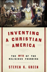 Ebook in inglese Inventing a Christian America: The Myth of the Religious Founding Green, Steven K.