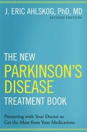 New Parkinsons Disease Treatment Book: Partnering with Your Doctor To Get the Most from Your Medications