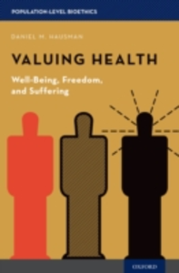 Ebook in inglese Valuing Health: Well-Being, Freedom, and Suffering Hausman, Daniel M.