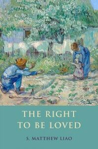 Ebook in inglese Right To Be Loved Liao, S. Matthew