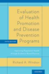 Ebook in inglese Evaluation of Health Promotion and Disease Prevention Programs: Improving Population Health through Evidence-Based Practice Windsor, Richard