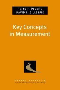 Ebook in inglese Key Concepts in Measurement Gillespie, David F. , Perron, Brian E.