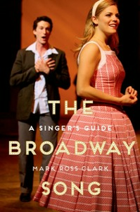 Ebook in inglese Broadway Song: A Singers Guide Clark, Mark Ross