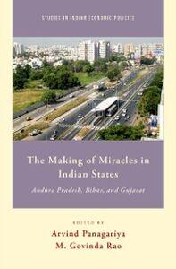 Ebook in inglese Making of Miracles in Indian States: Andhra Pradesh, Bihar, and Gujarat Rao, M. Govinda