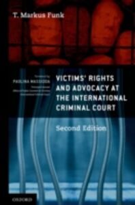 Ebook in inglese Victims Rights and Advocacy at the International Criminal Court Funk, T. Markus