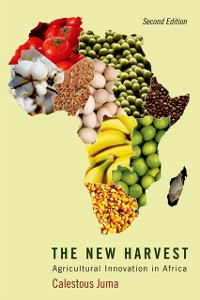 Ebook in inglese New Harvest: Agricultural Innovation in Africa Juma, Calestous