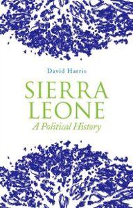 Foto Cover di Sierra Leone: A Political History, Ebook inglese di David Harris, edito da Oxford University Press