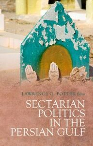 Ebook in inglese Sectarian Politics in the Persian Gulf -, -