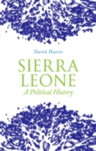 Ebook in inglese Sierra Leone: A Political History Harris, David