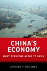 Ebook in inglese China's Economy: What Everyone Needs to KnowRG Kroeber, Arthur R.
