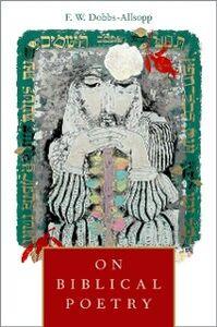 Foto Cover di On Biblical Poetry, Ebook inglese di F.W. Dobbs-Allsopp, edito da Oxford University Press