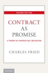 Contract as Promise: A Theory of Contractual Obligation