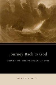Ebook in inglese Journey Back to God: Origen on the Problem of Evil Scott, Mark S.M.