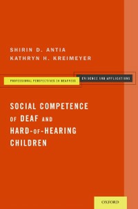 Ebook in inglese Social Competence of Deaf and Hard-of-Hearing Children Antia, Shirin D. , Kreimeyer, Kathryn H.