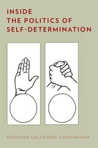 Ebook in inglese Inside the Politics of Self-Determination Cunningham, Kathleen Gallagher