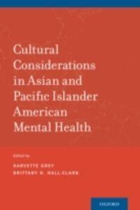 Foto Cover di Cultural Considerations in Asian and Pacific Islander American Mental Health, Ebook inglese di  edito da Oxford University Press