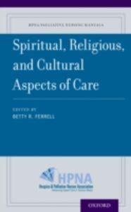 Foto Cover di Spiritual, Religious, and Cultural Aspects of Care, Ebook inglese di  edito da Oxford University Press