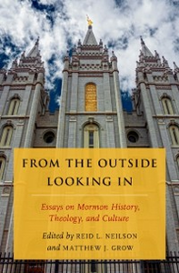Ebook in inglese From the Outside Looking In: Essays on Mormon History, Theology, and Culture Grow, Matthew J.