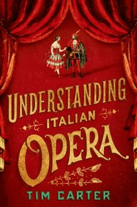 Ebook in inglese Understanding Italian Opera Carter, Tim