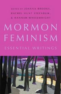 Ebook in inglese Mormon Feminism: Essential Writings -, -