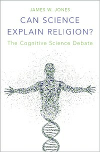 Ebook in inglese Can Science Explain Religion?: The Cognitive Science Debate Jones, James W.